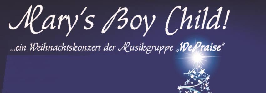 Mary's Boy Child!