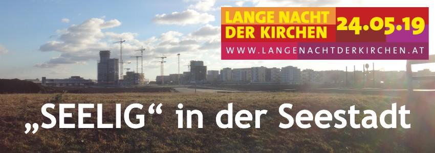 """""""SEElig"""": Lange Nacht der Kirchen 2019"""